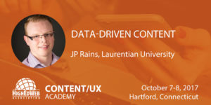 Data-driven Content with JP Rains