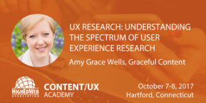 UX research: understanding the spectrum of user experience research methods with Amy Grace Wells